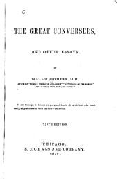 The Great Conversers: And Other Essays