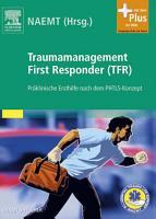 Traumamanagement First Responder  TFR  PDF