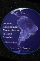 Popular Religion and Modernization in Latin America PDF