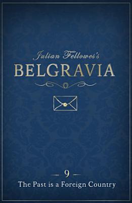 Julian Fellowes's Belgravia Episode 9