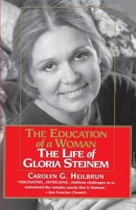 Education of a Woman  The Life of Gloria Steinem Book