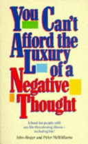 You Can t Afford the Luxury of a Negative Thought PDF