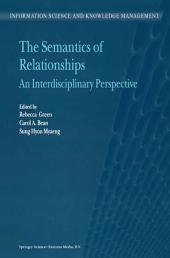 The Semantics of Relationships: An Interdisciplinary Perspective