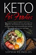 Keto for Foodies