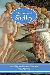 The Poems of Shelley  Volume Two PDF