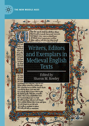 Writers  Editors and Exemplars in Medieval English Texts PDF