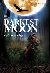 คำสาปเงาพระจันทร์(The Drakest moon)