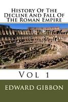 The History of the Decline and Fall of the Roman Empire PDF