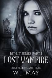 Lost Vampire: Paranormal Shifter Vampire Dystopian Romance