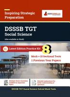 DSSSB Trained Graduate Teacher  TGT  Social Studies Recruitment Exam   2100 Solved Questions By EduGorilla Prep Experts  Mock Test Papers  PDF