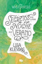 Secretos de una noche de verano (Las Wallflowers 1)