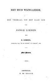 Het huis Wijngaerde: een verhaal uit het jaar 1598 voor jonge lieden