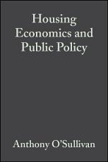 Housing Economics and Public Policy PDF