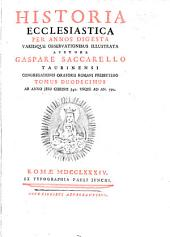 Historia Ecclesiastica: Per Annos Digesta Variisque Observationibus Illustrata. Ab Anno Jesu Christi 542. Usque Ad An. 592, Volume 12