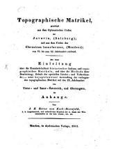Topographische Matrikel: geschöpft aus dem diplomatischen Codex der Juvavia (Salzburg), und aus dem Codex des Chronicon lunaelacense (Mondsee) ; vom 6. bis zum 11. Jahrhundert reichend