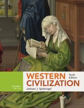 Western Civilization: Volume I: To 1715: Edition 10