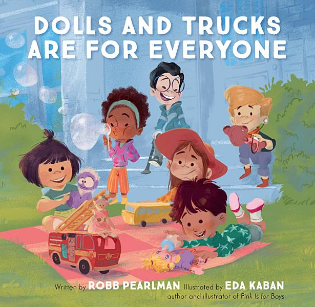 Download Dolls and Trucks Are for Everyone Book