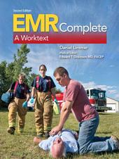 EMR Complete: A Worktext, Edition 2