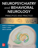 Neuropsychiatry and Behavioral Neurology  Principles and Practice PDF