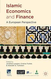 Islamic Economics and Finance: A European Perspective