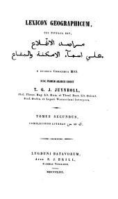 Lexicon geographicum: cui titulus est, Marāṣid al-iṭṭilāʻ ʻalá asmāʾ al-amkinah wa-al-biqāʻ, المجلد 2