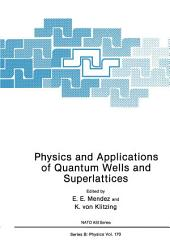 Physics and Applications of Quantum Wells and Superlattices