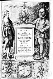 I.[-III.] deel van Dieryck Volckertsz. Coornherts wercken. Waer van eenige noyt voor desen gedruct zyn: Volume 2