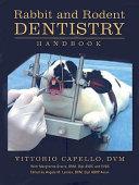 Rabbit and Rodent Dentistry Handbook