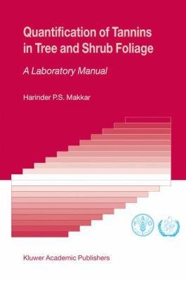 Quantification of Tannins in Tree and Shrub Foliage PDF
