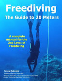 FREEDIVING   The Guide to 20 Meters PDF