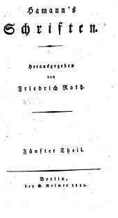 Hamann's Schriften: Band 5
