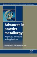 Advances in Powder Metallurgy PDF
