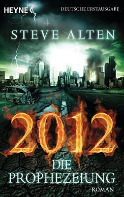 2012   Die Prophezeiung PDF