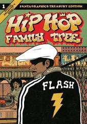 Hip Hop Family Tree Book 1: 1970s––1981