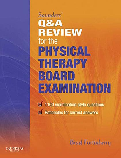 Saunders  Q   A Review for the Physical Therapy Board Examination E Book PDF
