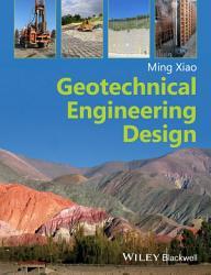 Geotechnical Engineering Design PDF