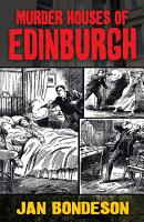 Murder Houses of Edinburgh PDF