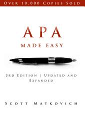 APA Made Easy | In Accordance with the 6th Edition APA Manual