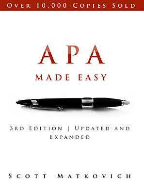 APA Made Easy   In Accordance with the 6th Edition APA Manual