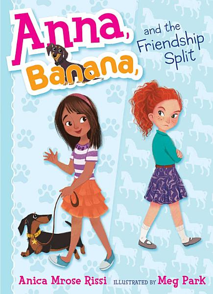 Download Anna  Banana  and the Friendship Split Book