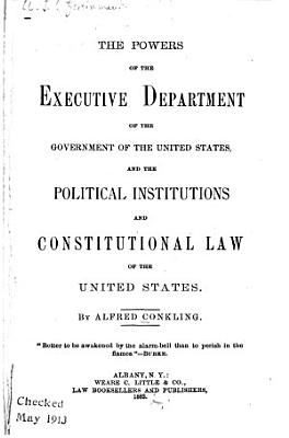 The Powers of the Executive Department of the Government of the United States PDF
