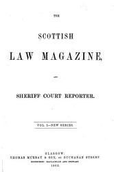 The Scottish Law Magazine And Sheriff Court Reporter Book PDF
