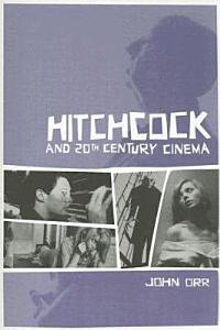 Hitchcock and Twentieth century Cinema