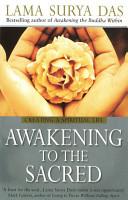 Awakening To The Sacred PDF