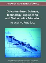 Outcome-Based Science, Technology, Engineering, and Mathematics Education: Innovative Practices