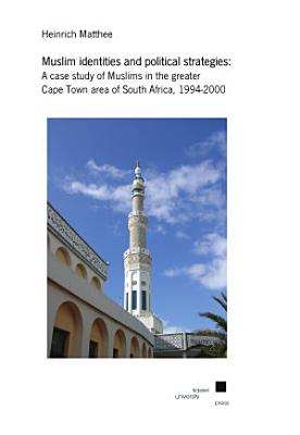 Muslim Identities and Political Strategies PDF