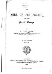 The Girl of the Period: And Other Social Essays, Volume 2