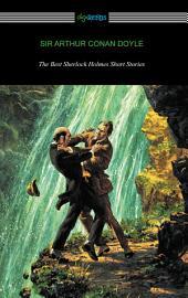 The Best Sherlock Holmes Short Stories