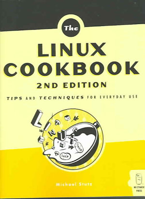 The Linux Cookbook, 2nd Edition