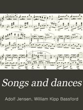 Songs and dances: twenty short pianoforte pieces ...